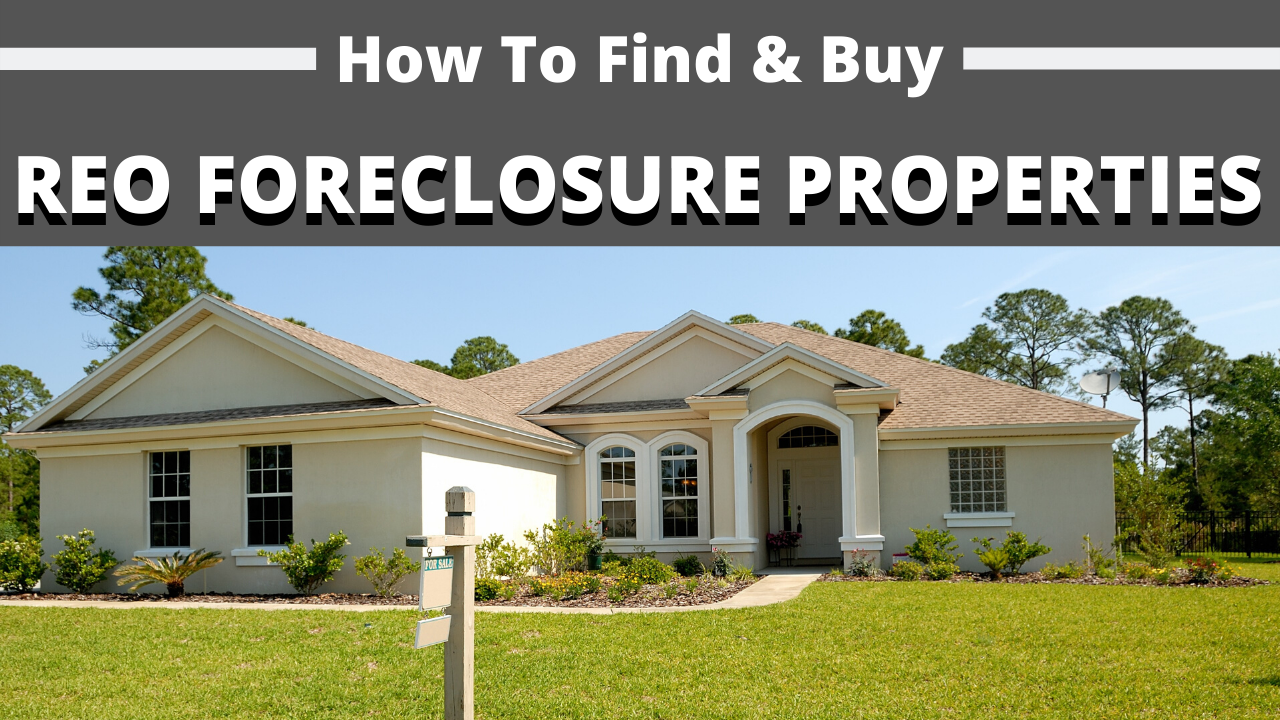 REO Properties: How to Find and Buy Bank-Owned Homes